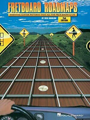 Fretboard Roadmaps: The Essential Guitar Patterns Th... by Fred Sokolow Hardback