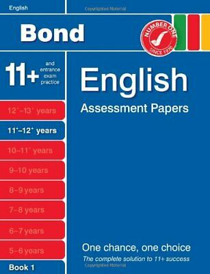 Bond English Assessment Papers 11+-12+ years Book 1 by Lindsay, Sarah Book The