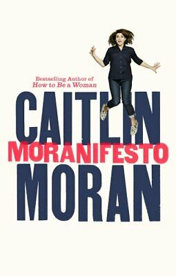 Moranifesto by Moran, Caitlin Book The Cheap Fast Free Post