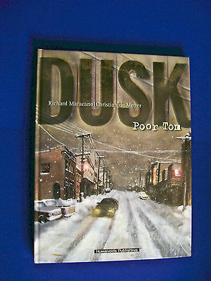 Dusk 1 Poor Tom: Marazano / de Metter. Thriller graphic novel  HC.  new