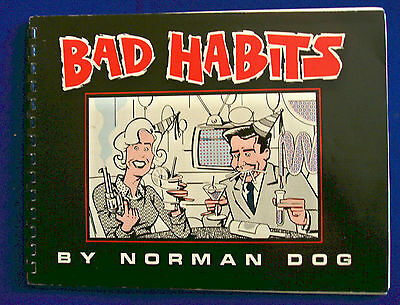 Bad Habits by Norman Dog. Undergrounds 1983-4. Paperback .