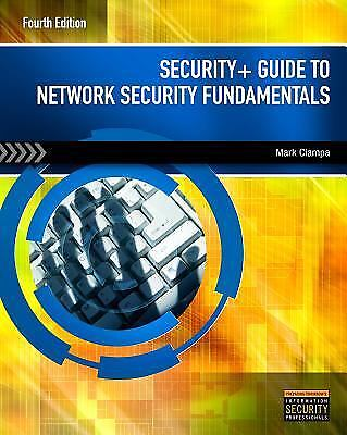 Security+ Guide to Network Security Fundamentals by Mark (Mark Ciampa) Ciampa