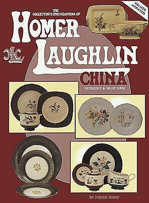 The Collector's Encyclopedia of Homer Laughlin China : Reference and Value Guide