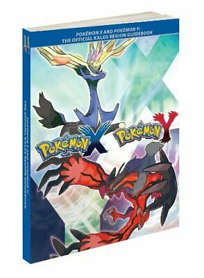 Pokemon X and Pokemon Y: The Official Kalos Region Gu... by The Pokemon Company