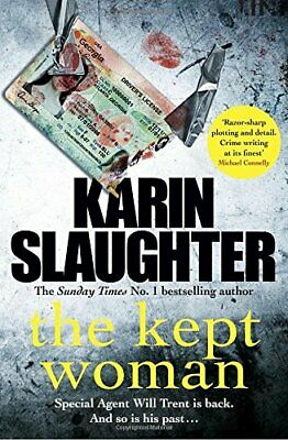 The Kept Woman: (Will Trent Series Book 8) (The Will Tren... by Slaughter, Karin