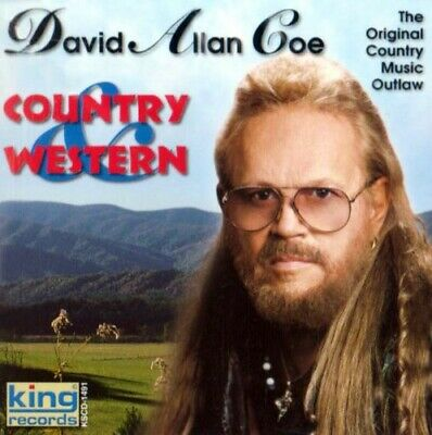 David Allan Coe - Country and Western [New CD]