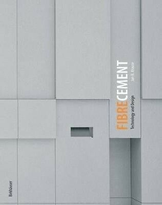 Fibre Cement: Technology and Design by Jan R. Krause Hardcover Book (English)