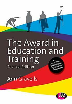 The Award in Education and Training (Further Education and S... by Gravells, Ann