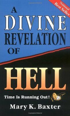 A Divine Revelation of Hell by Mary K. Baxter Paperback Book The Cheap Fast Free