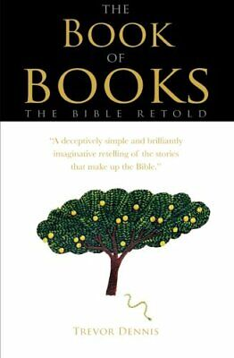 The Book of Books: The Bible Retold by Dennis, Trevor Paperback Book The Cheap