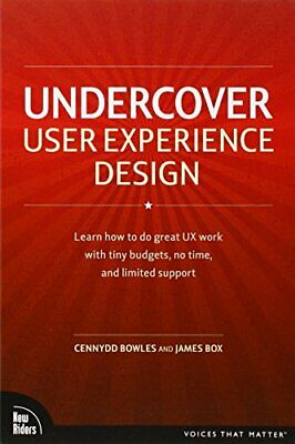 Undercover User Experience Design (Voices That Matter) by Box, James Paperback