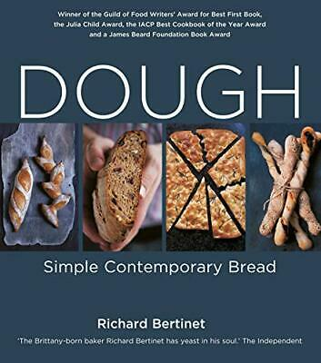 Dough, Richard Bertinet Paperback Book The Cheap Fast Free Post