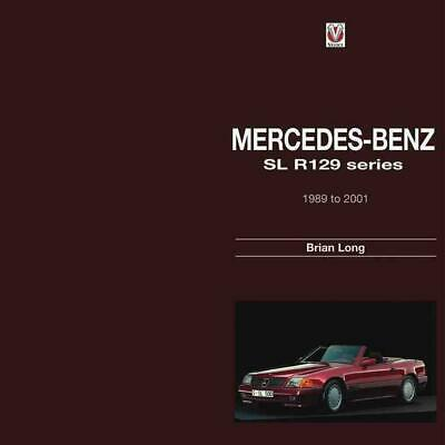 Mercedes-Benz: SL R129 Series 1989 to 2001: R129-Series 1989 to 2001 by Brian Lo