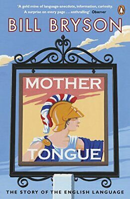 Mother Tongue: The Story of the English Language by Bryson, Bill Paperback Book