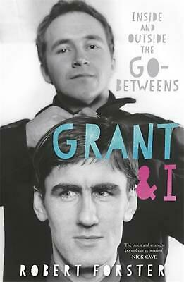 Grant and I by Robert Forster Paperback Book