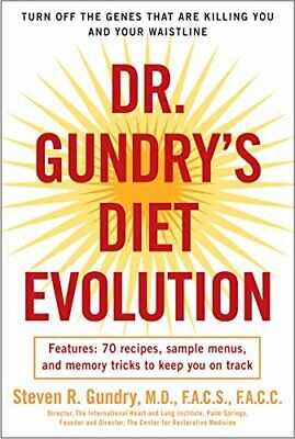 Dr. Gundry's Diet Evolution: Turn Off the Genes That A... by Gundry, Dr Steven R