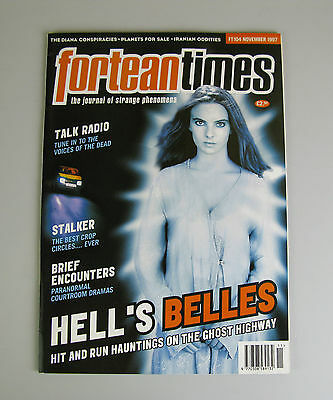 Fortean Times #104  November 1997 / Hauntings On The Ghost Highway