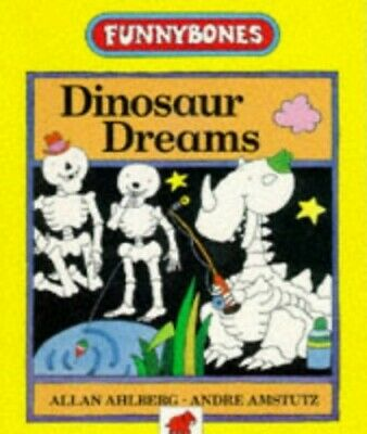 Dinosaur Dreams (Funnybones) by Ahlberg, Allan Paperback Book The Cheap Fast