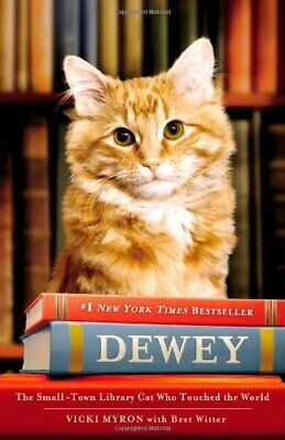 Dewey the Library Cat: A True Story by Witter, Bret Book The Cheap Fast Free