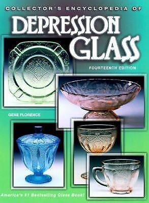 Collector's Encyclopedia of Depression Glass by Gene Florence