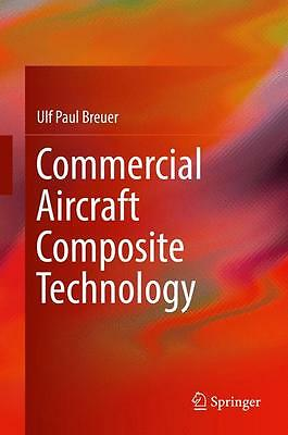 Commercial Aircraft Composite Technology Ulf Paul Breuer