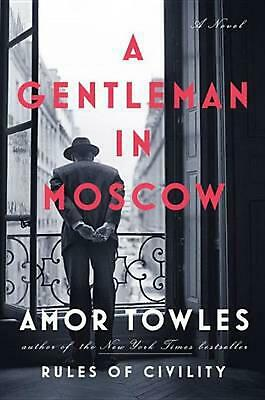 A Gentleman in Moscow by Amor Towles (English) Hardcover Book Free Shipping!
