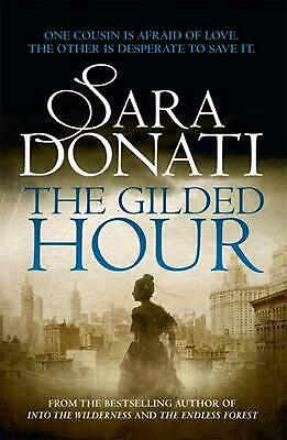 The Gilded Hour by Sara Donati Paperback Book Free Shipping!
