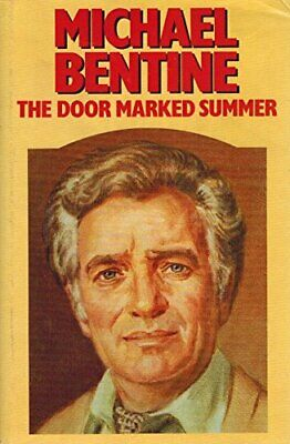 The Door Marked Summer by Bentine, Michael Hardback Book The Cheap Fast Free
