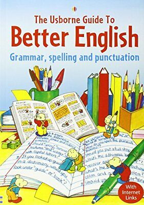 Usborne Guide to Better English: Grammar, Spelling and P... by Gee, R. Paperback