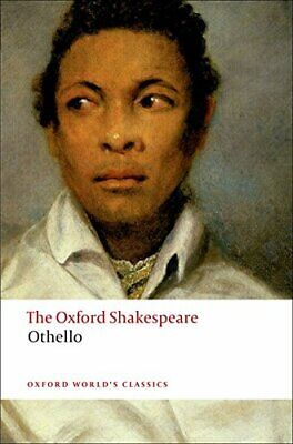Othello: The Oxford Shakespeare The Moor of... by Shakespeare, William Paperback