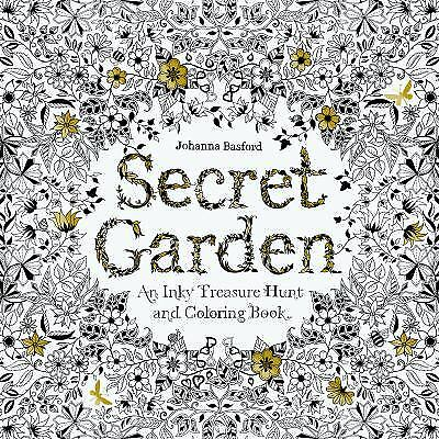 Secret Garden : An Inky Treasure Hunt and Colouring Book by Johanna Basford