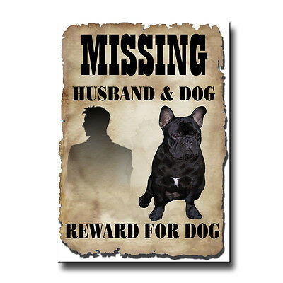 FRENCH BULLDOG Husband Missing Reward FRIDGE MAGNET No 2 DOG Frenchy