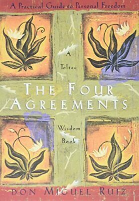 The Four Agreements: Practical Guide to Personal... by Don Miguel Ruiz Paperback