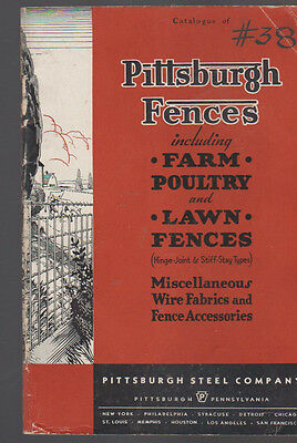 Pittsburgh Fences Including Farm Poultry & Lawn Catalog 1936