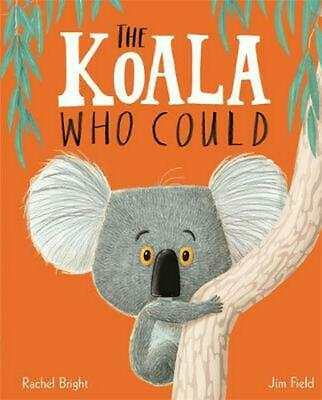 Koala Who Could: Board Book by Rachel Bright Hardcover Book Free Shipping!