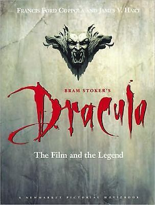Bram Stoker's Dracula : The Film and the Legend