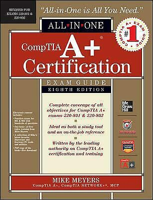 CompTIA A+ Certification All-in-One Exam Guide : Exams 220-801 and 220-802