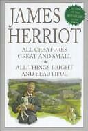 James Herriot Vol. 1 : All Creatures Great and Small; All Things Bright and...