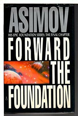 Forward the Foundation (Foundation S.) by Asimov, Isaac Paperback Book The Cheap