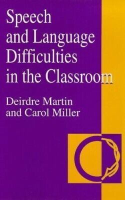 SPEECH & LANG DIFF IN CLASSROOM by Miller, Carol Paperback Book The Cheap Fast