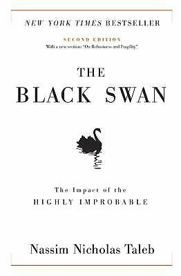 The Black Swan : The Impact of the Highly Improbable by Nassim Nicholas Taleb