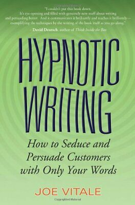 Hypnotic Writing: How to Seduce and Persuade Custome... by Vitale, Joe Paperback
