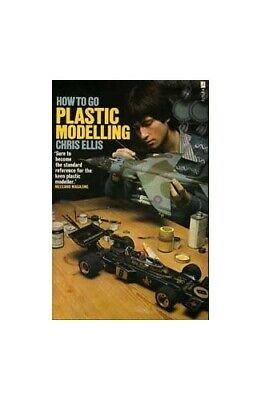 Plastic Modelling (How to Go) by Ellis, Chris Paperback Book The Cheap Fast Free