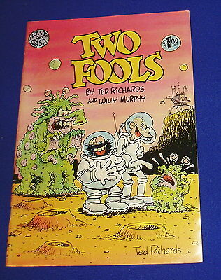 Two Fools : Underground comic. By Ted Richards and Willy Murphy .2nd print. VFN.
