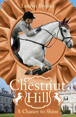 A Chance to Shine (Chestnut Hill) by Brooke, Lauren Book The Cheap Fast Free