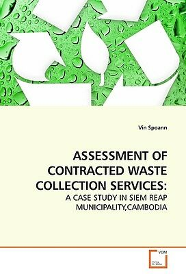 ASSESSMENT OF CONTRACTED WASTE COLLECTION SERVICES: Vin Spoann