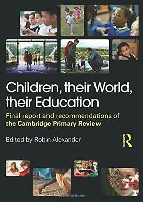 Children, their World, their Education Paperback Book The Cheap Fast Free Post