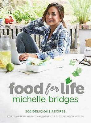Food for Life by Michelle Bridges Paperback Book