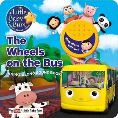 Little Baby Bum the Wheels on the Bus by Board Books Book