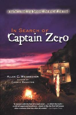 In Search of Captain Zero: A Surfer's Road Trip Beyond the End of the Road